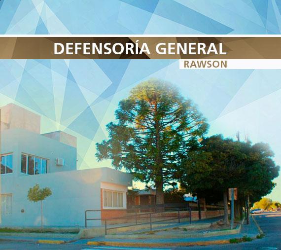 Defensoría General - Rawson